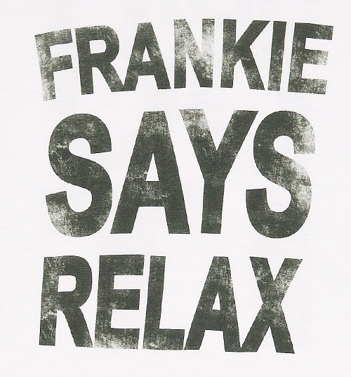 Women's White Frankie Says Relax T-Shirt