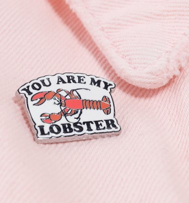 Friends You're My Lobster Enamel Pin Badge
