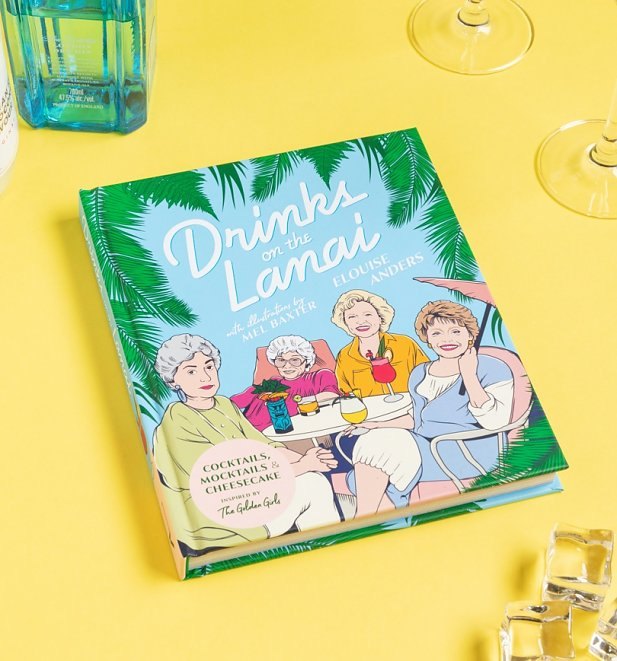 Golden Girls Drinks on the Lanai Cocktail Recipe Book