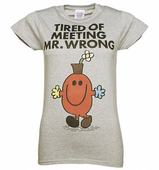 Women's Tired Of Meeting Mr Wrong Mr Men T-Shirt
