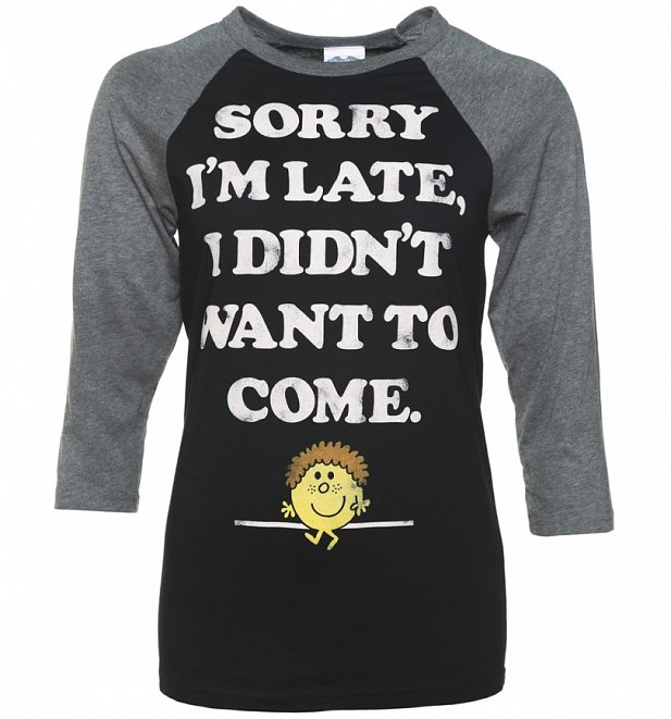 Little Miss Late Sorry I'm Late Black and Grey Raglan Baseball T-Shirt