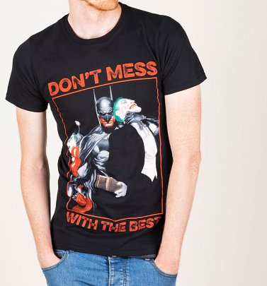 Men's Batman Don't Mess With The Best T-Shirt