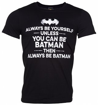 Men's Black Always Be Batman Slogan T-Shirt