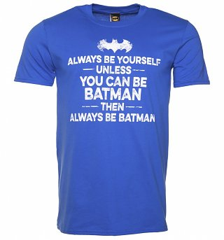 Men's Blue Always Be Batman Slogan T-Shirt