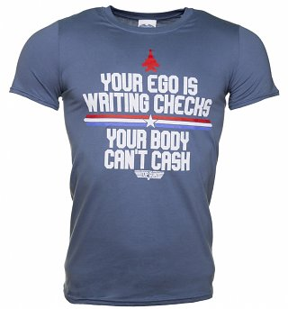 Men's Top Gun Your Ego Is Writing Checks T-Shirt