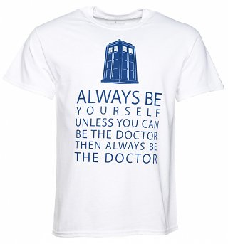 Men's White Doctor Who Be Yourself T-Shirt