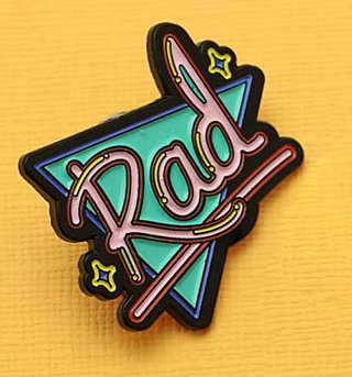 Rad Enamel Pin from Punky Pins