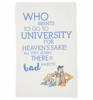 Roald Dahl Matilda Who Wants To Go To University Tea Towel