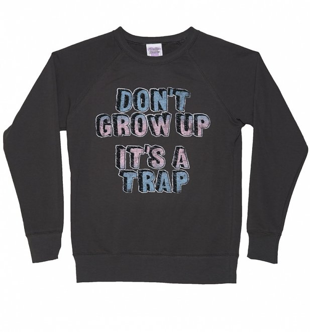 Women's Don't Grow Up It's A Trap Sweater