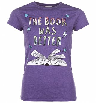 Women's The Book Was Better Heather Purple T-Shirt