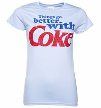 Women's Blue Things Go Better With Coke T-Shirt