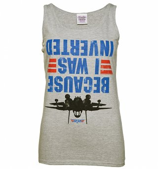Women's Top Gun Because I Was Inverted Vest