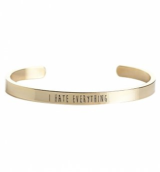 Gold I Hate Everything Bangle from Me & Zena